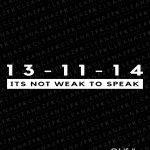 it's not weak to speak decal